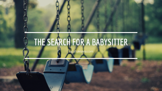 The search for a babysitter